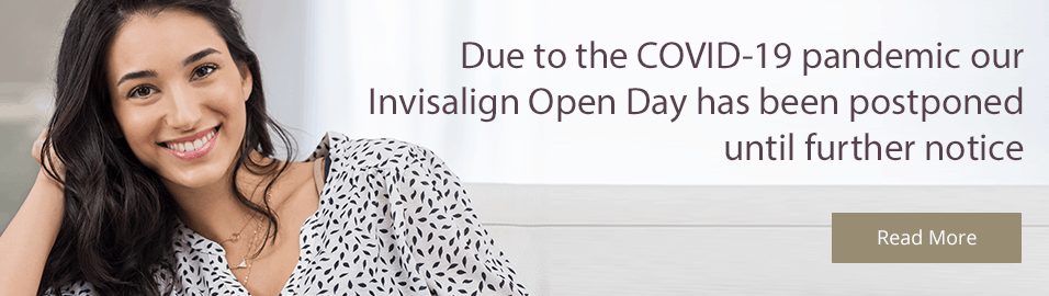 invisalign open day postponed